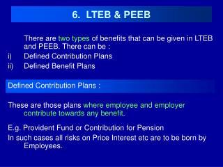 6.  LTEB & PEEB