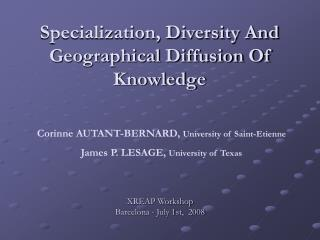 Specialization, Diversity And Geographical Diffusion Of Knowledge