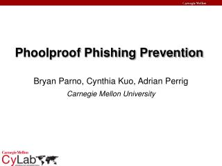 Phoolproof Phishing Prevention
