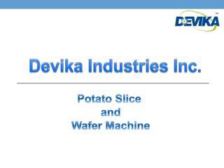 Potato slice and wafer machine