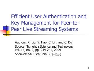 Efficient User Authentication and Key Management for Peer-to-Peer Live Streaming Systems