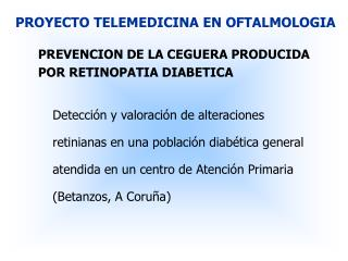 PROYECTO TELEMEDICINA EN OFTALMOLOGIA