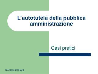 L�autotutela della pubblica amministrazione