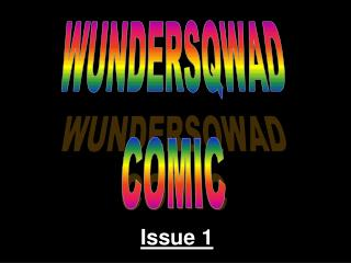 WUNDERSQWAD COMIC