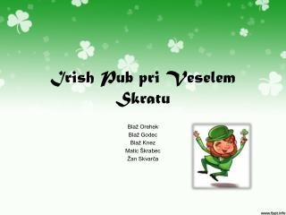 Irish Pub pri Veselem Skratu