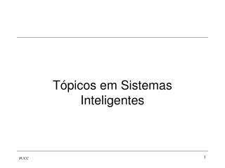 T�picos em Sistemas Inteligentes