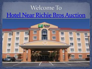 Hotel Near richie Bros Auction