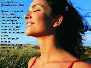 Auto-estima  (Charles Chaplin)