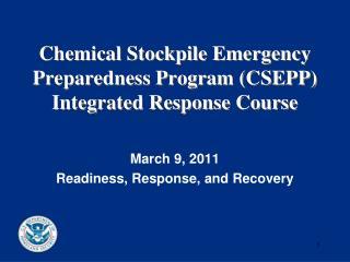 Chemical Stockpile Emergency Preparedness Program (CSEPP) Integrated Response Course