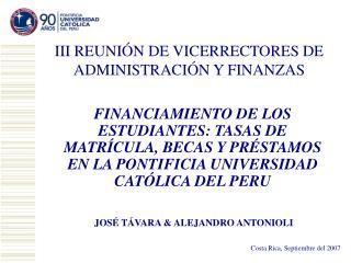 III REUNIÓN DE VICERRECTORES DE ADMINISTRACIÓN Y FINANZAS