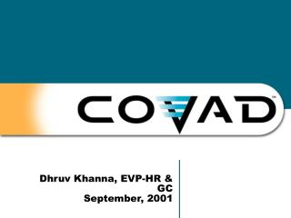 Dhruv Khanna, EVP-HR & GC September, 2001