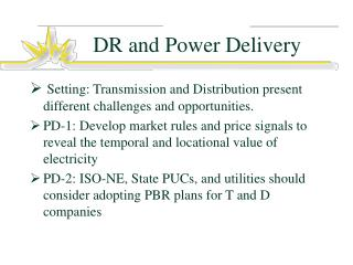 DR and Power Delivery