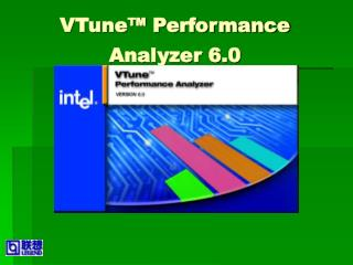 VTune™ Performance Analyzer 6.0
