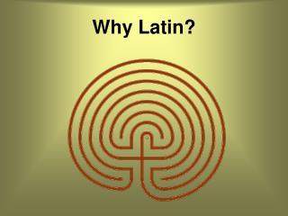 Why Latin?