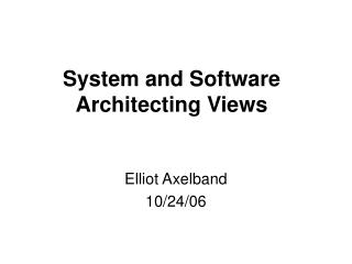System and Software Architecting Views