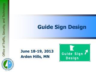 Guide Sign Design