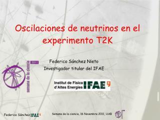Oscilaciones de neutrinos en el experimento T2K