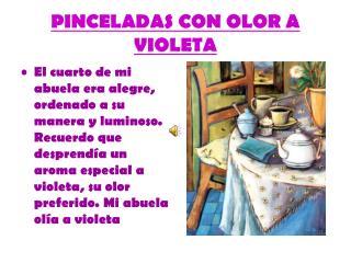 PINCELADAS CON OLOR A VIOLETA
