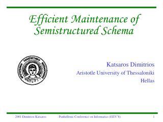 Efficient Maintenance of  Semistructured Schema