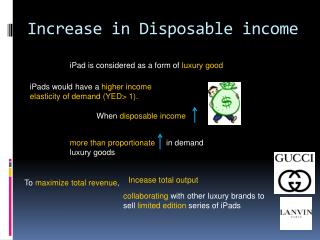 Increase in Disposable income