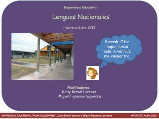 Experiencia Educativa: Lenguas Nacionales