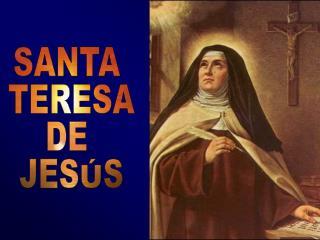SANTA  TERESA DE  JES�S