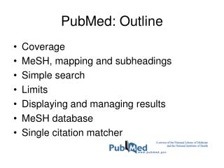 PubMed: Outline