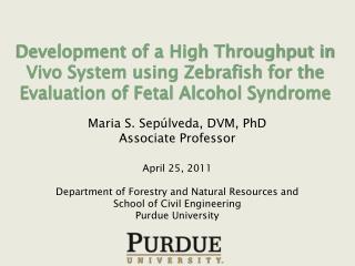 Maria S. Sep�lveda, DVM, PhD Associate Professor April 25, 2011