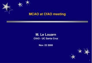 MCAO at CfAO meeting