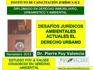 DESAFÍOS JURÍDICOS AMBIENTALES ACTUALES EL DERECHO URBANO
