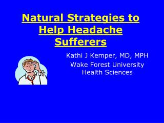 Natural Strategies to Help Headache Sufferers