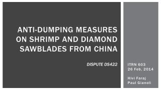 Anti-Dumping Measures on Shrimp and Diamond Sawblades from  China