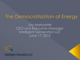 The Democratization of Energy