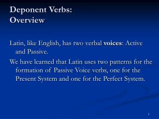 Deponent Verbs: Overview
