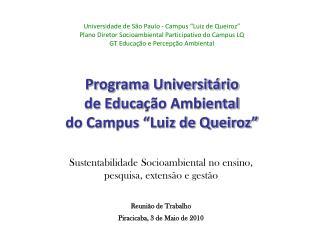 """Universidade de São Paulo - Campus """"Luiz de Queiroz"""""""