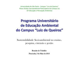 Universidade de S�o Paulo - Campus �Luiz de Queiroz�