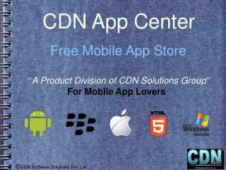 CDN Announces Free Mobile App Store