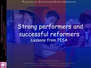 Strong performers and successful reformers Lessons from PISA