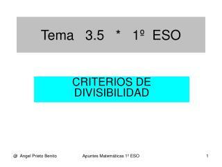 Tema   3.5   *   1º  ESO