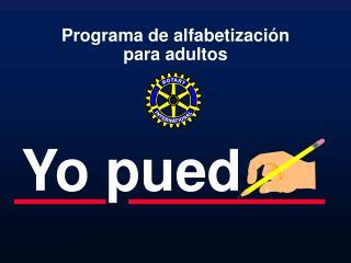 Programa de alfabetizaci�n para adultos
