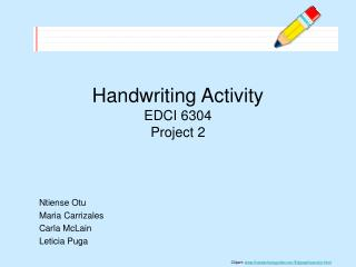 Handwriting Activity  EDCI 6304 Project 2