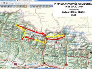 PIRINEO ARAGONÉS OCCIDENTAL 19-26 JULIO 2014 ------------- 6 días,140km, 7350m 350€