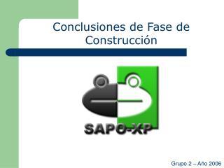Conclusiones de Fase de Construcción