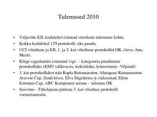Tulemused 2010