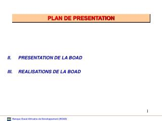 PRESENTATION DE LA BOAD