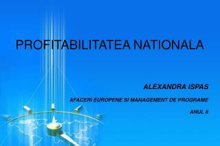 PROFITABILITATEA NATIONALA