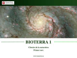 BIOTERRA 1