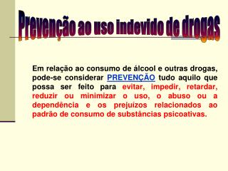 Prevenção ao uso indevido de drogas
