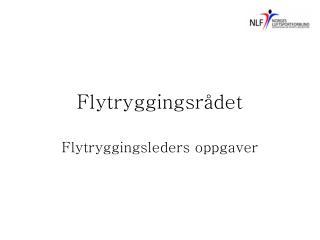 Flytryggingsr�det
