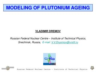 Russian Federal Nuclear Centre – Institute of Technical Physics